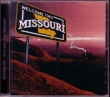 CD MISSOURI   - Welcome Two