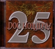CD DOC HOLLIDAY - 25 – Absolutely Live
