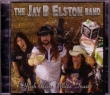 CD JAY B ELSTON BAND (JJ MUGGLER BAND) - High Class White Trash