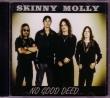 CD SKINNY MOLLY - No Good Deed