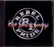 CD REBEL PRIDE - Rock Stars & Cowboys