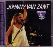 CD JOHNNY VAN ZANT (LYNYRD SKYNYRD) - Live Jacksonville 1985