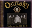 CD THE OUTLAWS - Live Bottom Line NYC 1986