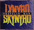 LYNYRD SKYNYRD - Travelin´ Man, Maxi CD