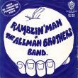 """7"""" ALLMAN BROTHERS -Ramblin Man / Pony Boy"""