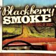 CD BLACKBERRY SMOKE - Little Piece Of Dixie