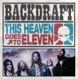CD BACKDRAFT - This Heaven Goes To Eleven