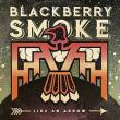 CD BLACKBERRY SMOKE - Like An Arrow