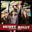 CD SKINNY MOLLY - Haywire Riot