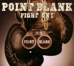 CD POINT BLANK  - Fight On!