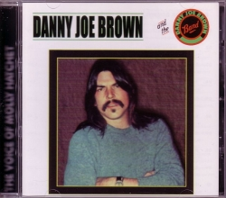 CD DANNY JOE BROWN (MOLLY HATCHET) - & Band + 6 Live Bonus Tracks