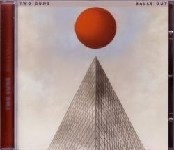 CD TWO GUNS  - Balls Out