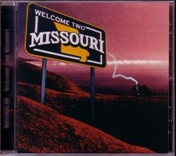 CD MISSOURI   - Welcome Two