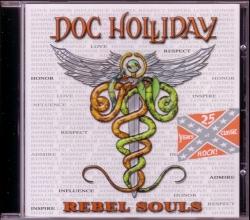 CD DOC HOLLIDAY - Rebel Souls