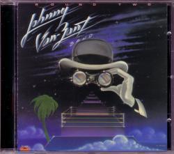 CD JOHNNY VAN ZANT BAND (LYNYRD SKYNYRD) - Round Two + 5 LIVE Bonus Tracks