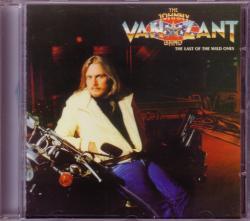 CD JOHNNY VAN ZANT BAND (LYNYRD SKYNYRD) - The Last Of The Wild Ones + 4 LIVE Bonus Tracks