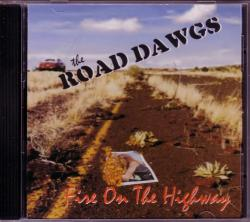 CD ROAD DAWGS - Fire On The Highway