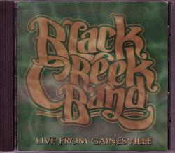 CD BLACK CREEK BAND - Live From Gainesville