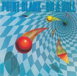 CD POINT BLANK  - On A Roll