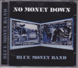 CD BLUE MONEY BAND - No Money Down