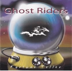 CD GHOST RIDERS - Fortune Teller