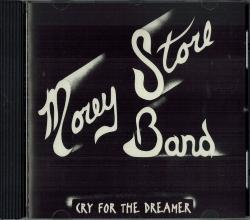 CD MOREY STORE BAND - Cry For The Dreamer