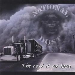 CD NATIONAL DUST - The Road Is My Home