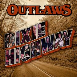 CD THE OUTLAWS - Dixie Highway