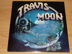 LP TRAVIS MOON - Big Train Rollin´