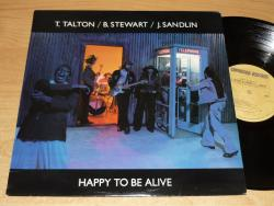 LP TALTON / STEWART / SANDLIN - Happy To Be Alive