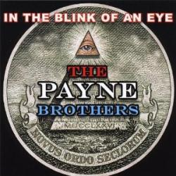 CD THE PAYNE BROTHERS - In The Blink Of An Eye