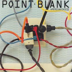 CD POINT BLANK - American Exce$$