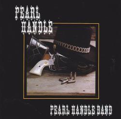 CD PEARL HANDLE BAND - Pearl Handle