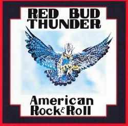CD RED BUD THUNDER - American Rock & Roll