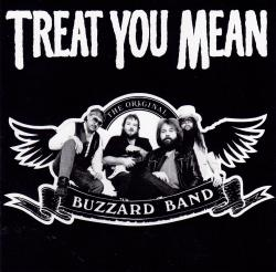 CD BUZZARD BAND - Treat You Mean