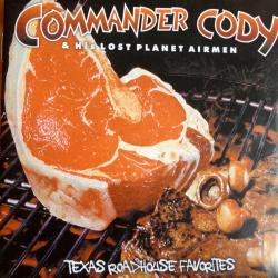 CD COMMANDER CODY - Texas Roadhouse Favorites