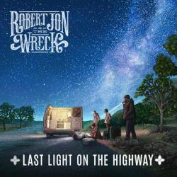CD ROBERT JON & THE WRECK - Last Light On The Highway