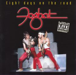 CD FOGHAT - Eight Days On The Road (LIVE)