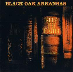 CD BLACK OAK ARKANSAS - Keep The Faith