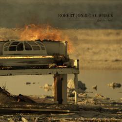 CD ROBERT JON & THE WRECK - Fire Started