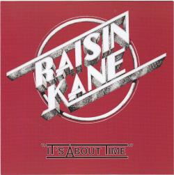 CD RAISIN KANE - It´s About Time