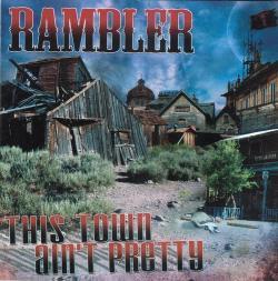 CD RAMBLER - This Town Ain´t Pretty
