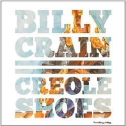 CD BILLY CRAIN (OUTLAWS) - Creole Shoes