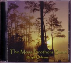CD THE MOSS BROTHERS BAND (Rebel Storm) - Royal Orleans