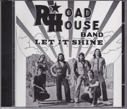 CD ROADHOUSE BAND - Let It Shine