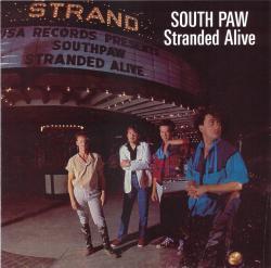 CD SOUTH PAW  - Stranded Alive