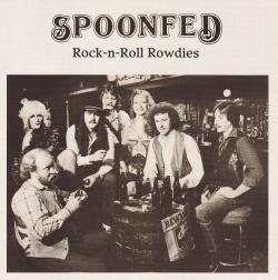 CD SPOONFED - Rock-N-Roll Rowdies