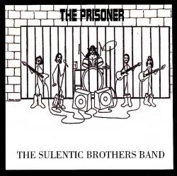 CD THE SULENTIC BROTHERS BAND - The Prisoner