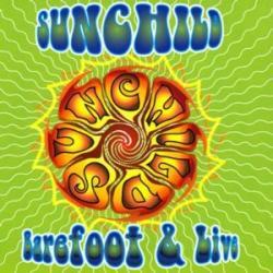 CD SUNCHILD - Barefoot & Live