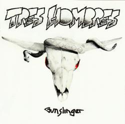 CD TRES HOMBRES - Gunslinger